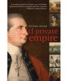 A Private Empire. Stephen Foster - Stephen Foster