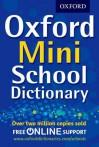 Oxford Mini School Dictionary - Oxford Dictionaries