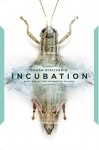 Incubation (The Incubation Trilogy Book 1) - Laura DiSilverio
