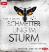 Schmetterling im Sturm: Ungekürzte Lesung (2 mp3-CDs) - Walter Lucius, Frank Arnold, Andreas Ecke