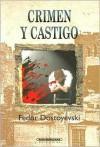 Crimen y Castigo - Fyodor Dostoyevsky