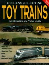 O'Brien's Collecting Toy Trains: Identification and Value Guide - Richard O'Brien, Elizabeth Stephan
