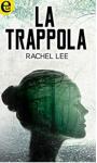 La trappola (eLit) - Rachel Lee