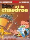 Astérix et le chaudron (Astérix, #13) - René Goscinny, Albert Uderzo