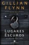 Lugares Escuros - Gillian Flynn, Tânia Ganho