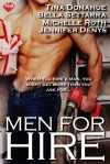 Men for Hire: Anthology - Tina Donahue, Michelle Roth, Jennifer Denys, Bella Settarra