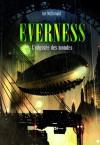 L'Odyssée des mondes (Everness #1) - Ian McDonald, Jean Esch