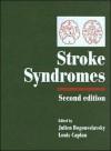 Stroke Syndromes - Julien Bogousslavsky, Louis R. Caplan