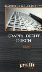 Grappa Dreht Durch - Gabriella Wollenhaupt