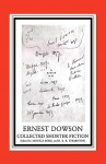 Ernest Dowson: Collected Shorter Fiction - Ronald K. Thornton, Monica Borg