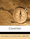 Chartres - Joris-Karl Huysmans