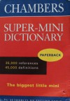 Chambers Super Mini English Dictionary - Susan Rennie