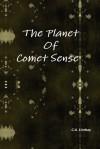 The Planet of Comet Sense - Carol Ann Lindsay