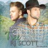 Crooked Tree Ranch: Montana, Book 1 - Love Lane Books Limited, RJ Scott, Sean Crisden