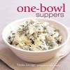 One-bowl Suppers - Tonia George