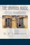 The Shunned House by H. P. Lovecraft (2013-03-27) - H. P. Lovecraft