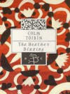 The Heather Blazing (Bloomsbury Classic) - Colm Toibin