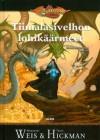 Tiimalasivelhon lohikäärmeet (Dragonlance: Kadonneet kronikat, #3) - Margaret Weis, Mika Renvall, Tracy Hickman