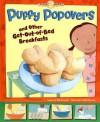 Puffy Popovers and Other Get-Out-Of-Bed Breakfasts - Nick Fauchald, Rick Peterson