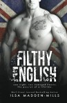Filthy English - Ilsa Madden-Mills