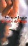 El valor de elegir - Fernando Savater