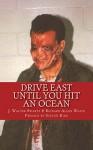 Drive East Until You Hit An Ocean (Evil Corporate Labs Book 1) - J. Swartz, Richard Waite, Steven King