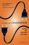 The Other Side of Innovation: Solving the Execution Challenge - Vijay Govindarajan, Chris Trimble