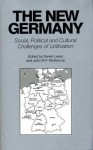 The New Germany: Social, Political and Cultural Challenges of Unification - Derek Lewis, Derek Lewis