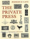 The Private Press - Roderick Cave