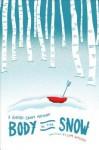 Body in the Snow: A Gideon Grant Mystery - Jim Wilcox