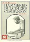 Mel Bay Presents: The Hammered Dulcimer's Companion - Philip Mason