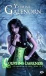 Courting Darkness (Les soeurs de la lune, #10) - Yasmine Galenorn, Sophie Barthélemy