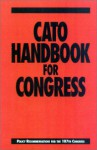 Cato Handbook for Congress: Policy Recommendations for the 107th Congress - Edward H. Crane