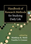 Handbook of Research Methods for Studying Daily Life - Matthias R. Mehl, Tamlin S. Conner, Mihaly Csikszentmihalyi