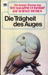 Die Trägheit des Auges (The Magazine of Fantasy and Science Fiction, #53) - Manfred Kluge