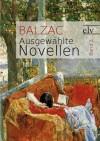 Ausgewählte Novellen: Der Ball von Sceaux/Adieu/Die Geheimnisse der Furstin von Cadignan - Honoré de Balzac