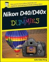Nikon D40/D40x For Dummies - Julie Adair King