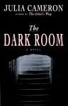 The Dark Room - Julia Cameron