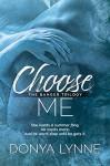 Choose Me - Donya Lynne, Reese Dante, Laura LaTulipe