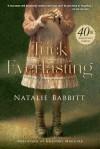 Tuck Everlasting 40th Anniversary Edition - Natalie Babbitt