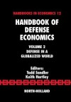 Handbook of Defense Economics: Defense in a Globalized World - Todd Sandler, Keith Hartley