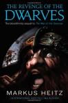 The Revenge of the Dwarves - Markus Heitz