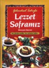 Geleneksel Tadiyla Lezzet Soframiz - Kolektif