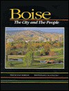 Boisecity and Its People - Clay Morgan