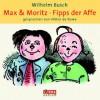 Max und Moritz. Fipps der Affe - Wilhelm Busch, Viktor de Kowa, Deutschland Random House Audio