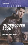 Undercover Scout - Jenna Kernan
