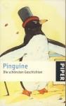 Pinguine: Die schönsten Geschichten - Michaela Kenklies
