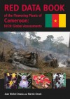 Red Data Book: Plants of Cameroon - Jean-Michel Onana, Martin Cheek
