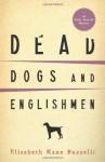 Dead Dogs and Englishmen (An Emily Kincaid Mystery) - Elizabeth Kane Buzzelli