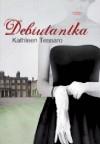 Debiutantka - Kathleen Tessaro
